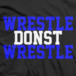 Wrestle Donst Wrestle