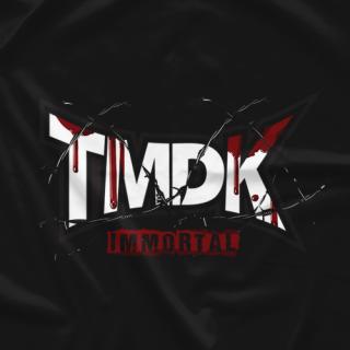 TMDK Immortal
