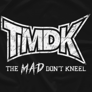 The MAD Don't Kneel