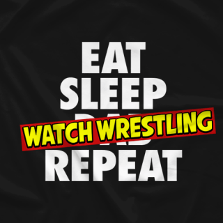 Eat Sleep Watch Wrestling Repeat