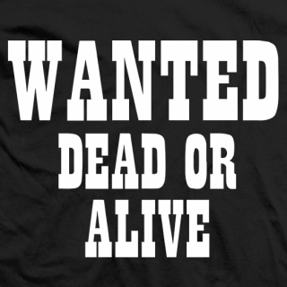 Wanted to Dead or Alive