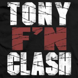 """Tony """"F'N"""" Clash"""