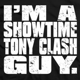 Showtime Tony Clash Guy