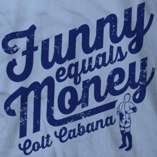Funny Equals Money