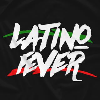 Latino Fever Shirt