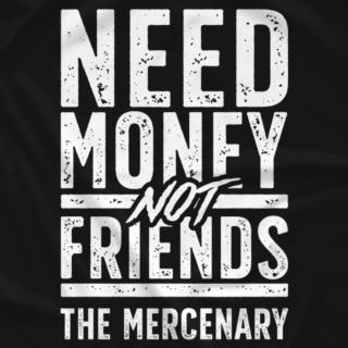 Need Money, Not Friends