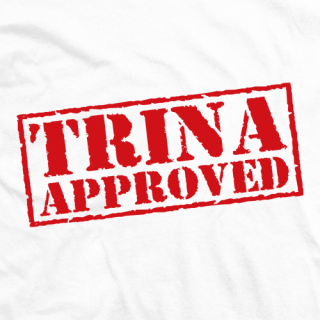 Trina Approved