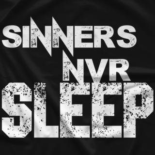 Sinners NVR Sleep T-shirt