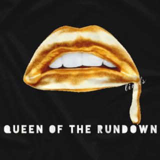 Queen of the Rundown