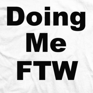 Doing Me FTW Black
