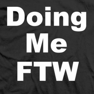 Doing Me FTW White