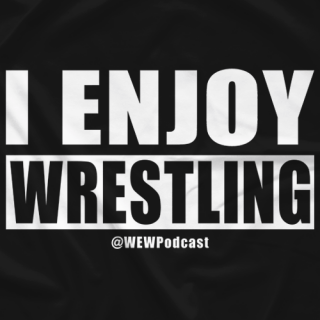 I Enjoy Wrestling