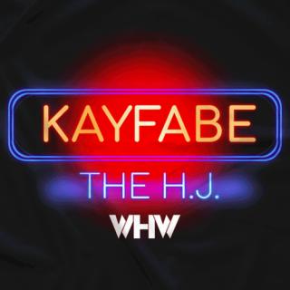 Kayfabe The H.J.