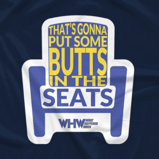 Butts In The Seats