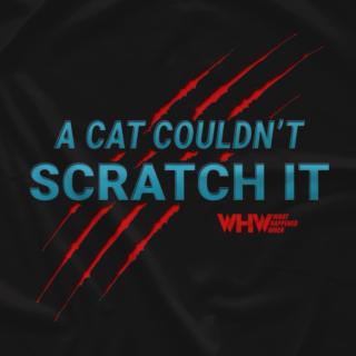 Cat Couldn't Scratch It