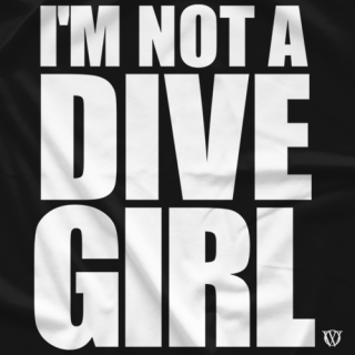 I'm Not a Dive Girl