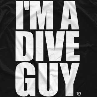 I'm a Dive Guy