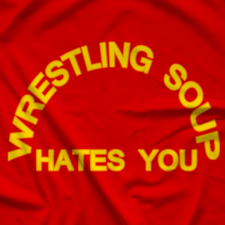 Wrestling Soup Hates You T-shirt