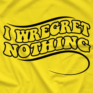 I Wregret Nothing Yellow
