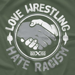 Love wrestling, hate racism