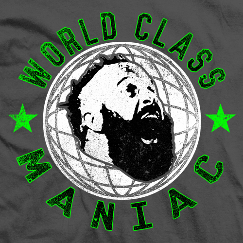 World Class Maniac T-shirt