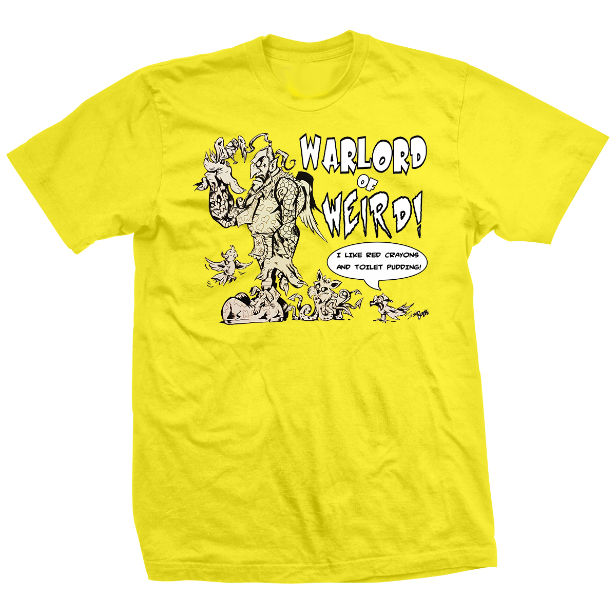 Warlord of Weird T-shirt